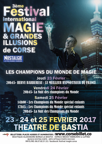 FESTIVAL INTERNATIONAL MAGIE ET GRANDES ILLUSIONS DE BASTIA