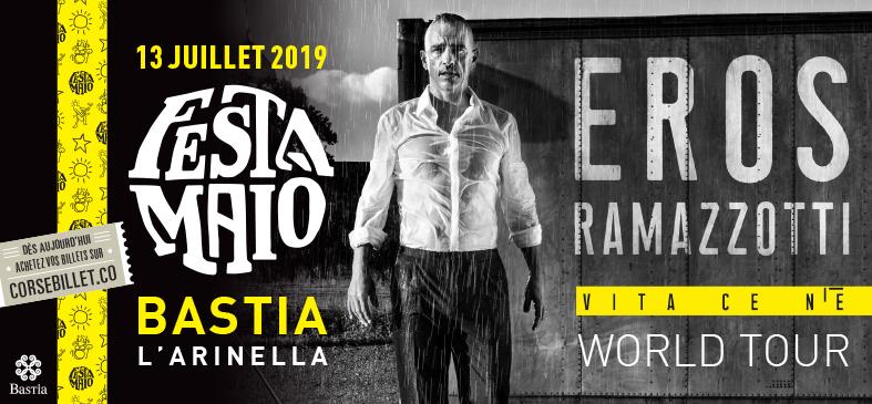 Fiesta MAIO - Eros RAMAZZOTTI Juillet 2019