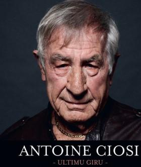 Antoine Ciosi « l'Ultimu Giru »  Mars 2019