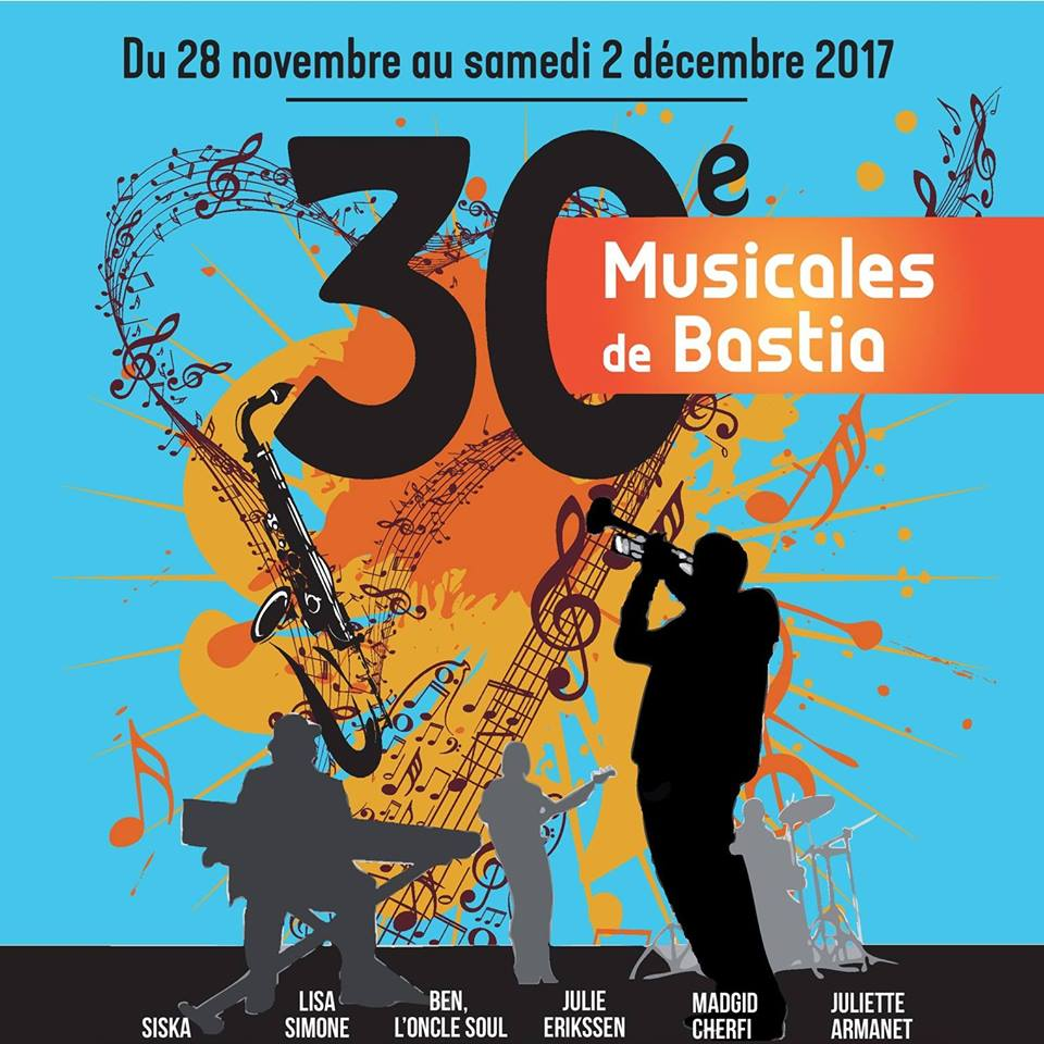 Musicales de BASTIA, 30 ° Edition nov - dec 2017