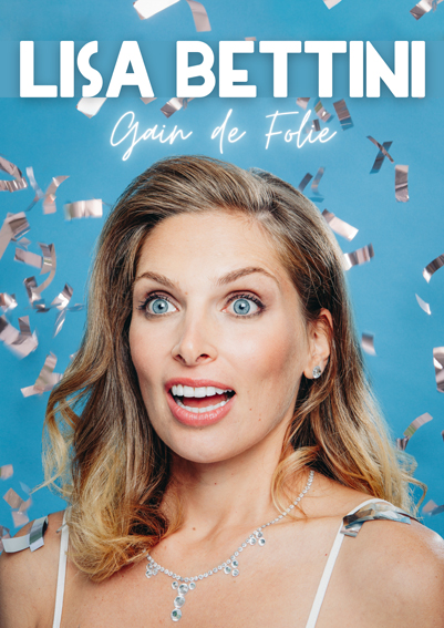 "Lisa BETTINI dans ""Gain de Folie"""