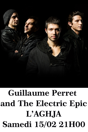 Guillaume Perret and The Electric Epic Février 2014