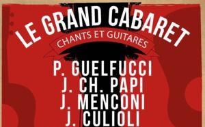Le Grand Cabaret - Chants et guitares