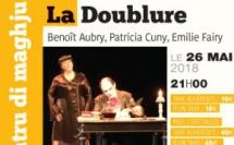 Scenina Tiatru di maghju, La Doublure