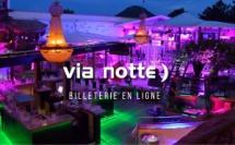 Discothèque Via Notte Summer 2018 - Aout 2018