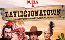 « Duels à Davidéjonatown »