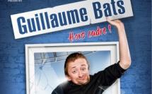 """Guillaume BATS """" Hors cadre"""""""